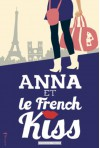 Anna et le French Kiss - Stephanie Perkins, Camille Bocquillon