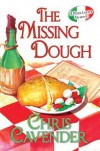 The Missing Dough - Chris Cavender