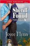 Sheriff Found - Joyee Flynn