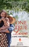 One True Love: A Cupid, Texas Novella - Lori Wilde
