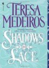 Shadows and Lace - Teresa Medeiros