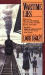 Wartime Lies - Louis Begley
