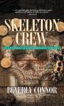 Skeleton Crew (Lindsay Chamberlain Mysteries) - Beverly Connor