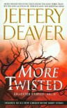 More Twisted: Collected Stories, Vol. II - Jeffery Deaver