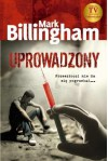Uprowadzony - Mark Billingham