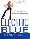 Electric Blue (A Jane Kelly Mystery, #2) - Nancy Bush