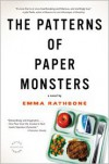 The Patterns of Paper Monsters - Emma Rathbone