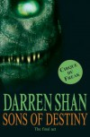 Sons of Destiny (The Saga of Darren Shan, #12) - Darren Shan