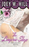 Naughty Bits Part I: The Lingerie Shop - Joey W. Hill
