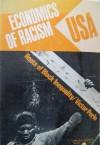 Economics Of Racism U. S. A.: Roots Of Black Inequality - Victor Perlo