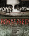 Possessed: Spine Tingling Tales From Ten Masters of Horror - Various