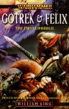 Gotrek & Felix: The First Omnibus - William King