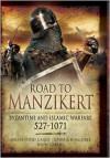 Manzikert 1071 - Brian Todd Carey,  John Cairns,  Joshua B. Allfree