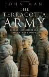 The Terracotta Army - John Man