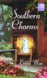 Southern  Charms - Trana Mae Simmons
