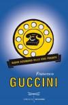 Nuovo dizionario delle cose perdute - Francesco Guccini