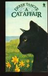 A Cat Affair - Derek Tangye