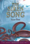The Siren Song - Anne Ursu, Eric Fortune