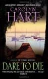 Dare to Die - Carolyn Hart