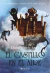 El castillo en el aire (El castillo ambulante, #2) - Diana Wynne Jones, Ana Ramos