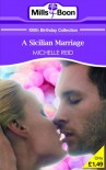 A Sicilian Marriage - Michelle Reid