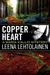 Copper Heart (The Maria Kallio Series) - Leena Lehtolainen, Owen Witesman