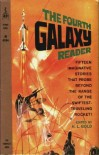 The Fourth Galaxy Reader - H.L. Gold