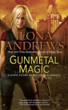 Gunmetal Magic -  Ilona Andrews