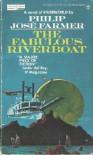 The Fabulous Riverboat (Riverworld 2) - Philip José Farmer