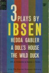 3 Plays: Hedda Gabler; A Doll's House; The Wild Duck (paper) - Henrik Ibsen