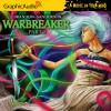 Warbreaker, Part 3 of 3 - Brandon Sanderson, Johann Dettweiler