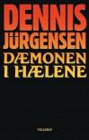 Dæmonen i hælene - Dennis Jürgensen