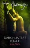 Dark Hunter's Touch - Jessa Slade