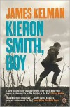 Kieron Smith, Boy - James Kelman