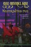 Najmračniji put (Fionavarska tapiserija, #3) - Guy Gavriel Kay, Anja Majnarić