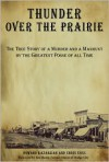 Thunder over the Prairie: The True Story of a Murder and a Manhunt by the Greatest Posse of All Time - Chris Enss, Chris Enss