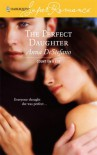 The Perfect Daughter - Anna DeStefano
