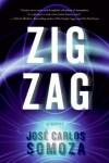Zig Zag - José Carlos Somoza, Lisa Dillman