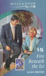Fire Beneath the Ice (Romance) - Helen Brooks