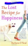 The Lost Recipe for Happiness - Barbara O'Neal