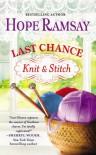 Last Chance Knit & Stitch - Hope Ramsay