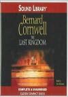The Last Kingdom (The Saxon Stories, #1) - Bernard Cornwell, Tom Sellwood