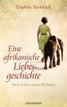 Eine afrikanische Liebesgeschichte: Mein Leben unter Elefanten (German Edition) - Dame Daphne Sheldrick, Pociao