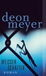 Weißer Schatten: Roman (German Edition) - Deon Meyer, Ulrich Hoffmann