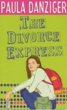 The Divorce Express - PAULA DANZIGER