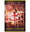 [QUEEN OF THE SLAYERS (BUFFY THE VAMPIRE SLAYER (SIMON SPOTLIGHT)) - GREENLIGHT BY (Author)Holder, Nancy]Paperback(May-2005) - Nancy Holder