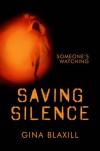 Saving Silence - Gina Blaxill