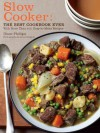 Slow Cooker: The Best Cookbook Ever with More Than 400 Easy-to-Make Recipes - Diane Phillips, James Baigrie