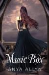 Music Box (The Dollhouse Books) - Anya Allyn