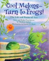 Cool Melons-Turn to Frogs!: The Life and Poems of Issa - Matthew W. Gollub